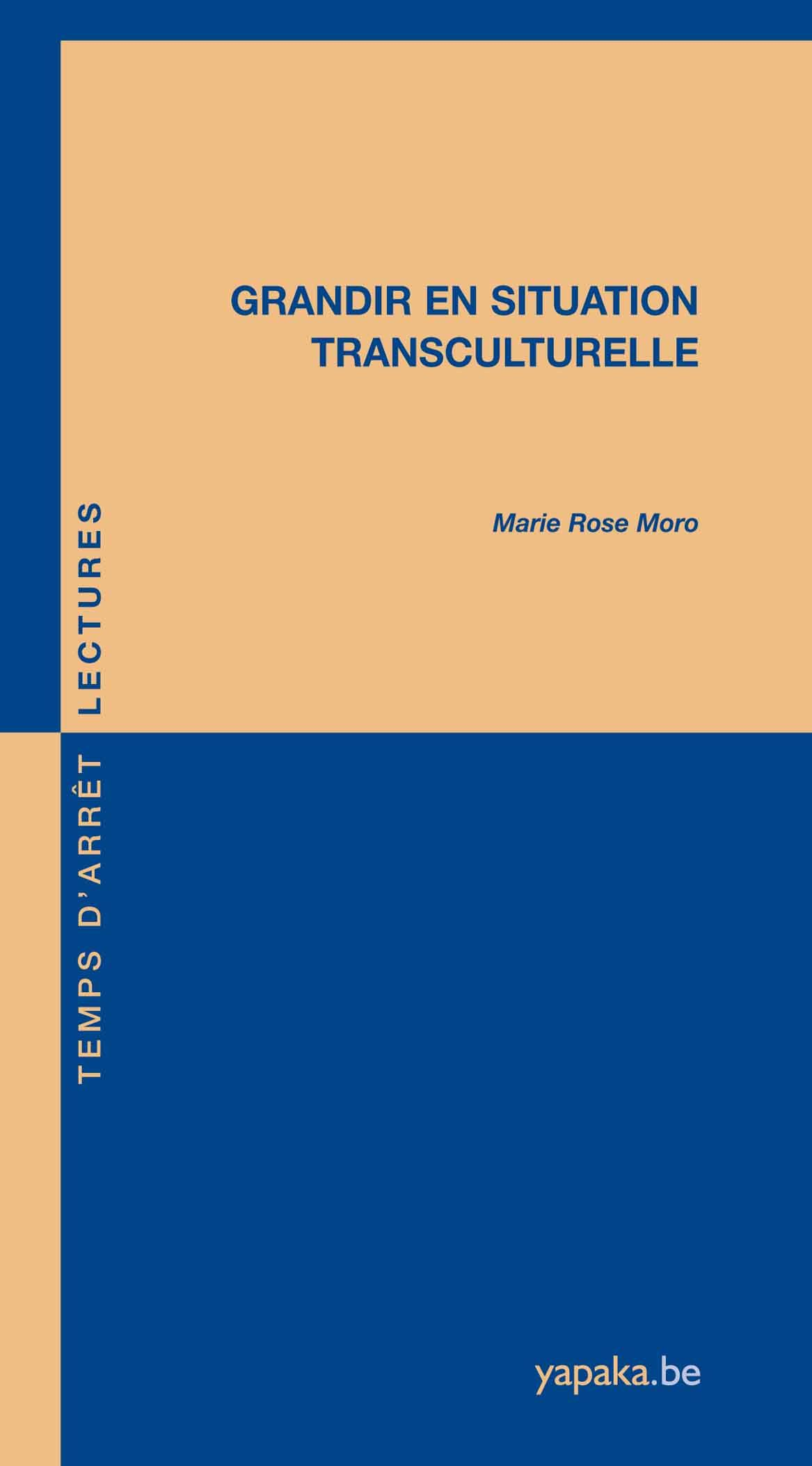 Livre Grandir En Situation Transculturelle Yapaka